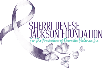 Sherri Denese Jackson Foundation for the Prevention of Domestic Violence, Inc