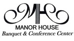 Manor House Banquet & Conference Center