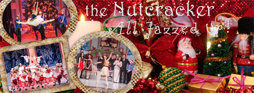 The Nutcracker- All Jazzed Up! Sun, Dec 11, 2016
