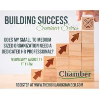 Building Success Seminar Series-Does my small to medium sized organization need a dedicated HR Professional?