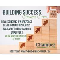 Building Success Seminar Series-New Economic & Workforce Development Resources
