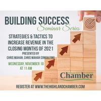 Building Success Seminar Series-Strategies & Tactics to increase revenue in the closing months of 2021