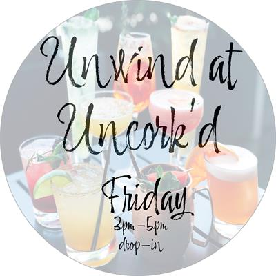 Unwind at Uncork'd