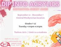 Dip Into Acrylics(grades 7-12)