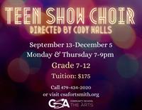 CSA: Teen Show Choir (grades 7-12)