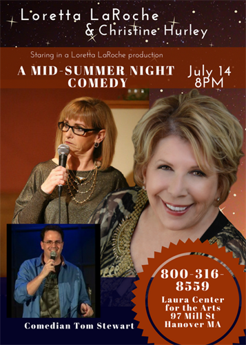 July 14- Mid-Summer Night Comedy at the Laura Center for the Arts in Hanover