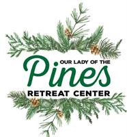 Our Lady of the Pines Retreat Center
