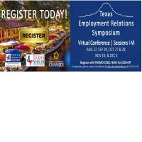 2020 Texas Employment Relations Symposium | Virtual | Best Practices & Building a Better Workplace