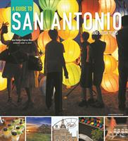 A Guide to San Antonio and South Texas