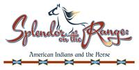 Splendor on the Range: American Indians and the Horse