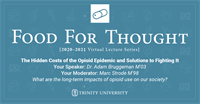 Trinity University Presents Food for Thought: The Hidden Costs of the Opioid Epidemic and Solutions to Fighting It