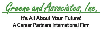 Greene and Associates, Inc., A Career Partners International Firm
