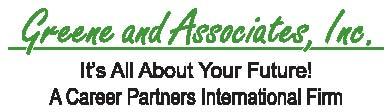 Greene and Associates, Inc., A Career Partners International Firm