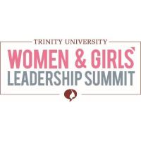 Trinity University to Host Second Annual Womens & Girls' Leadership Summit