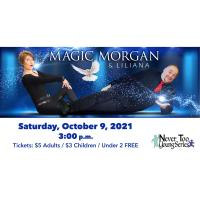 Magic Morgan & Liliana