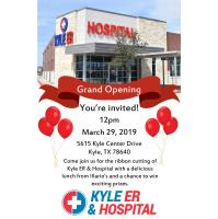 Kyle ER and Hospital Ribbon Cutting!
