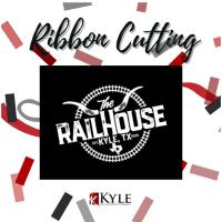 Railhouse Ribbon Cutting