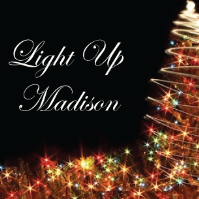 Light Up Madison!