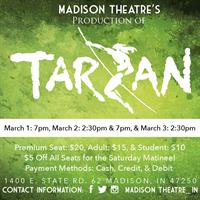 """Madison Theatre's Production of """"Tarzan"""" The Stage Musical - Based on the Disney Film"""