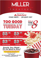 Too Good Tuesday $5 Movie Tickets at Blue Springs 8 Miller Theatres