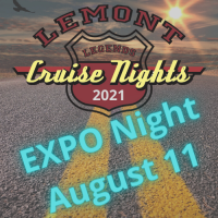 2021 EXPO night August 11 at Lemont Legends Cruise Night