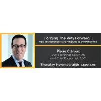 Forging The Way Forward : How Entrepreneurs are Adapting to the Pandemic | Entreprenons l'avenir : Comment les entrepreneurs s'adaptent à la pandémie