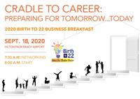 3rd Annual Birth-to-22 Business Breakfast: Preparing for Tomorrow...Today!