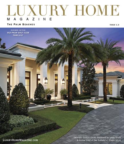 Luxury Home Magazine | The Palm Beaches - Issue 1.3