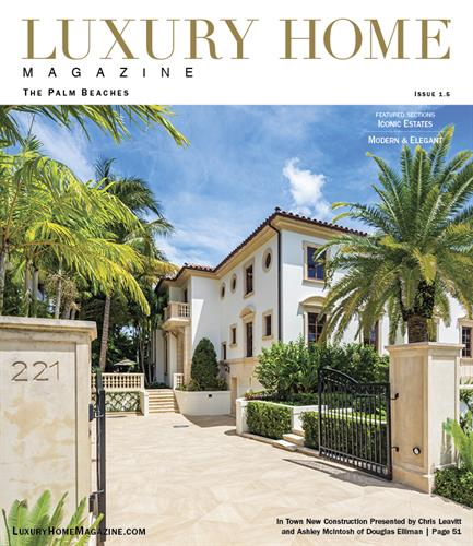 Luxury Home Magazine | The Palm Beaches - Issue 1.5