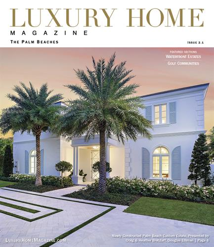 Luxury Home Magazine | The Palm Beaches - Issue 2.1