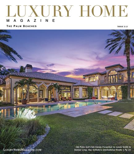 Luxury Home Magazine | The Palm Beaches - Issue 2.2