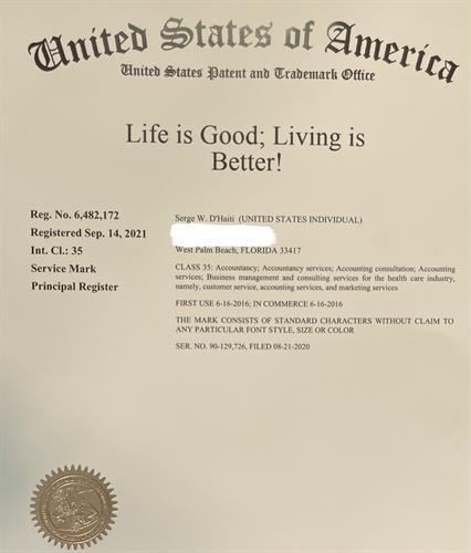 "Registered Trademark, ""Life is Good; Living is Better!"""