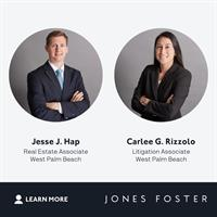 Jones Foster Adds to Litigation and Real Estate Practices with 2 Attorneys