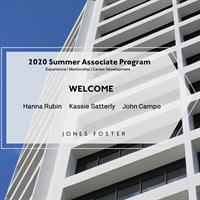 Jones Foster's 2020 Summer Associate Program Commences