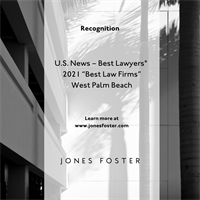 Jones Foster Named a Tier 1 Best Law Firm by U.S. News–Best Lawyers® 2021
