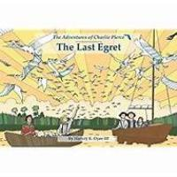 Harvey Oyer - The Last Egret