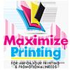 Maximize Printing™