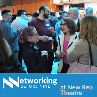 Networking Before Nine at New Rep Theatre