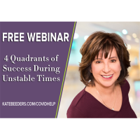 Member Webinar: The 4 Quadrants of Success During Unstable Times
