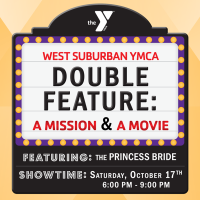 Member Event: West Suburban YMCA Double Feature - A Mission & A Movie