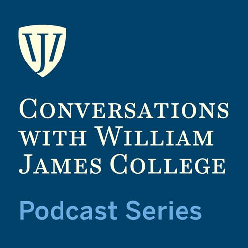 Podcast Series: Conversations with William James College