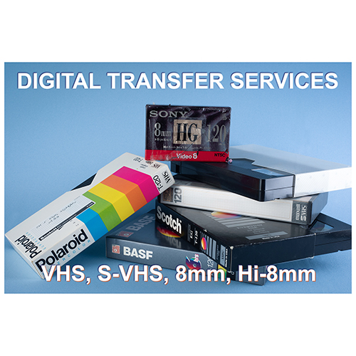 Digital Transfer Service for VHS & 8mm video, Home Movies Super 8 & 8mm, Photos & Slides