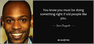 Gallery Image Dave_Chapelle_quote.jpg