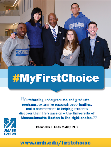 """My First Choice"" - Recruitment campaign for UMass Boston"