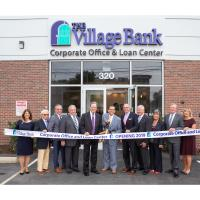 The Village Bank celebrates grand opening of new corporate office and loan center