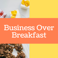 Business Over Breakfast - Hosted by the Parker Library