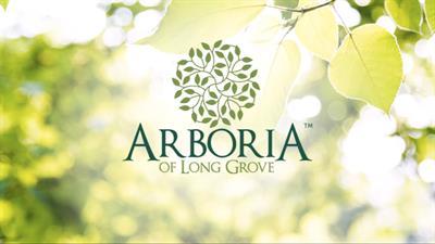 Arboria of Long Grove