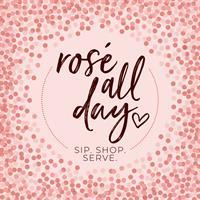 Barrington Junior Women's Club Fall Fashion Show.  Rose' All Day, Sip. Shop. Serve.