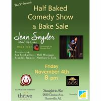 Half Baked Comedy Show & Bake Sale - Benefiting Thrive AL - 2016