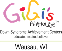 GiGi's Playhouse Wausau
